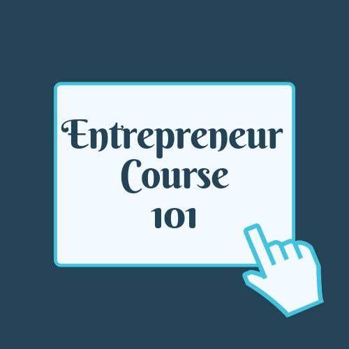 """Inscrição nº 20 do Concurso para Logo Design For """"Entrepreneur Course 101"""""""