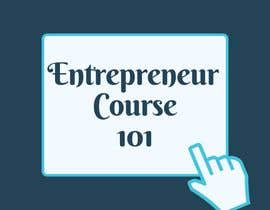 "#20 для Logo Design For ""Entrepreneur Course 101"" от OvijitKundu"