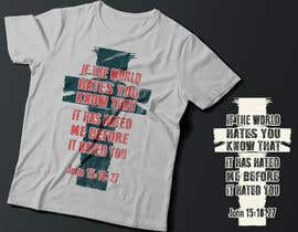 #20 for John 15:18-27 T-shirt design by Exer1976