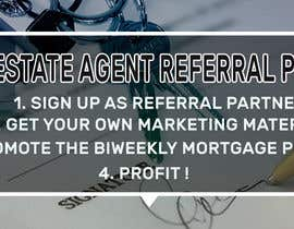 "Nro 13 kilpailuun Need website banner for ""Real Estate Agent Referral Program"" käyttäjältä shorna99"