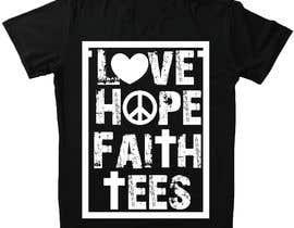 khalilBD2018 tarafından Simple logo for a T-shirt business. Love Hope and Faith Tees için no 63