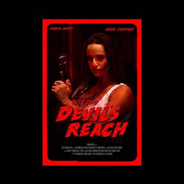 "Kilpailutyö #8 kilpailussa Create a Movie Poster for ""Into the Devil's Reach"""