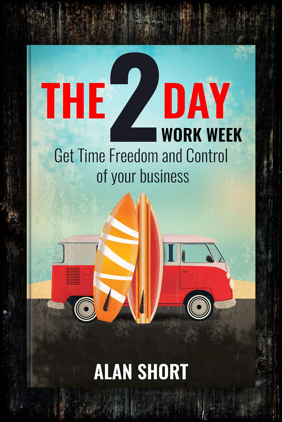 Bài tham dự cuộc thi #33 cho Book Cover 2 Day Work Week