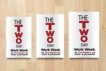 Bài tham dự #48 về Graphic Design cho cuộc thi Book Cover 2 Day Work Week