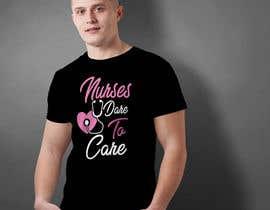 #29 untuk Nursing T-Shirt Design oleh MstParvin