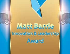 #20 for Design a trophy or plaque for the Matt Barrie Innovation and Leadership Award by femolacaster