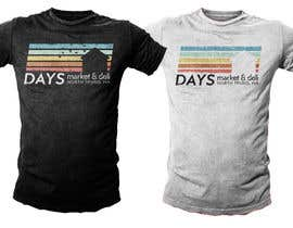#23 para Days T-Shirts design por SamuelMing