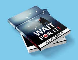 abcajk909 tarafından Wait For It! Book Cover için no 29