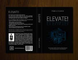 #42 cho Book Cover - Elevate! bởi redAphrodisiac