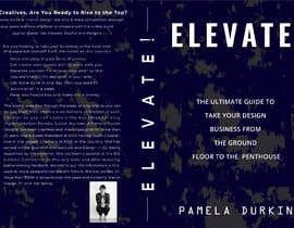 #88 cho Book Cover - Elevate! bởi golamrahman9206