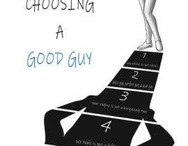 jasongcorre tarafından The 5 Steps to Choosing a Good Guy Book Cover için no 54