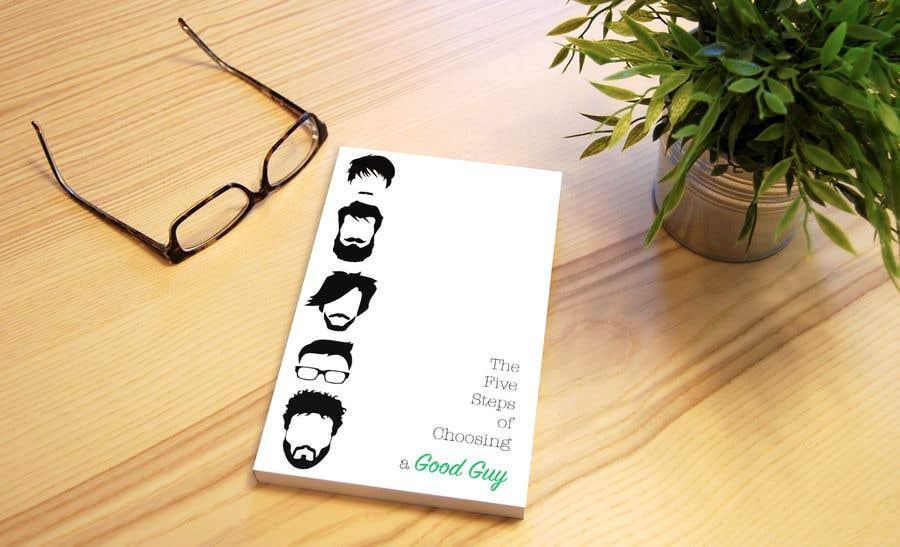 Kilpailutyö #38 kilpailussa The 5 Steps to Choosing a Good Guy Book Cover