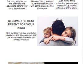 Nro 4 kilpailuun Landing page text (Collecting emails for newsletter) for blog about kids, parents etc käyttäjältä jadeguedj