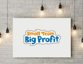 mdselimmiah tarafından Small Team. Big Profit  Logo Creation Contest için no 7