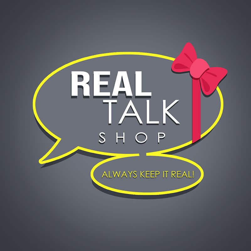 Contest Entry #77 for Logo -  Real Talk Shop