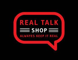 #95 for Logo -  Real Talk Shop by SKHUZAIFA