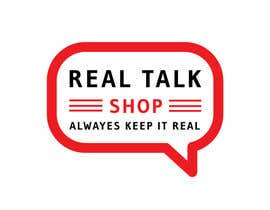 #96 for Logo -  Real Talk Shop by SKHUZAIFA