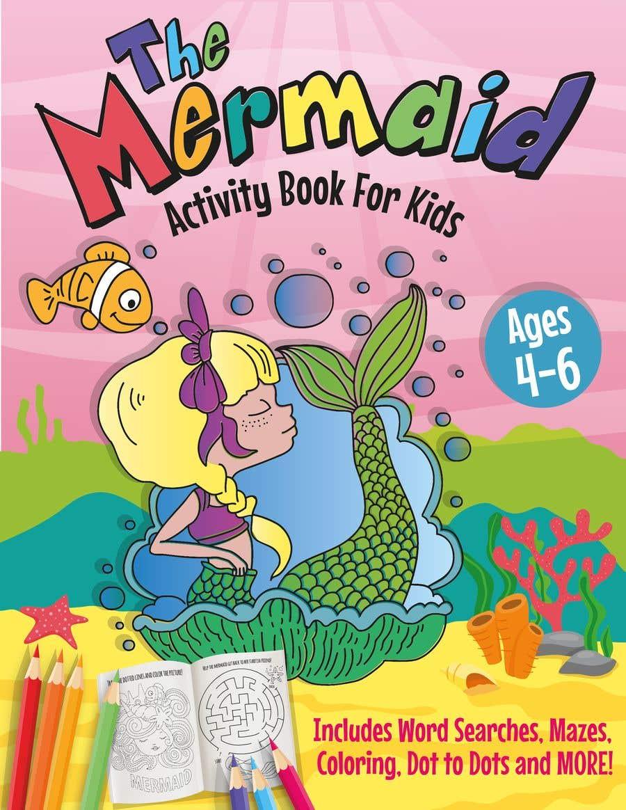 Penyertaan Peraduan #42 untuk Mermaid Activity Book Cover (Ages 4-6)