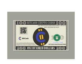 #23 для Make a design for the paper money bills for a cryptocurrency (BitCash Dollar) от istihakahmedsany