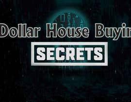#101 untuk Dollar House Secrets New Logo oleh farhanajahan49