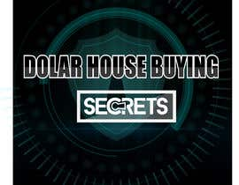#416 untuk Dollar House Secrets New Logo oleh volkancck0666