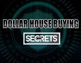 #439 untuk Dollar House Secrets New Logo oleh volkancck0666