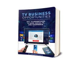 #64 for Create a Front Book Cover Image about New TV Business Opportunities by karenli9