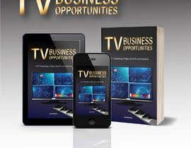 #57 for Create a Front Book Cover Image about New TV Business Opportunities by skinnudity