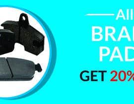 #36 for Brake pad banner af freelanceranis19