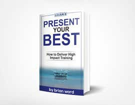 #80 cho design a book cover for PRESENT YOUR BEST bởi samrat775