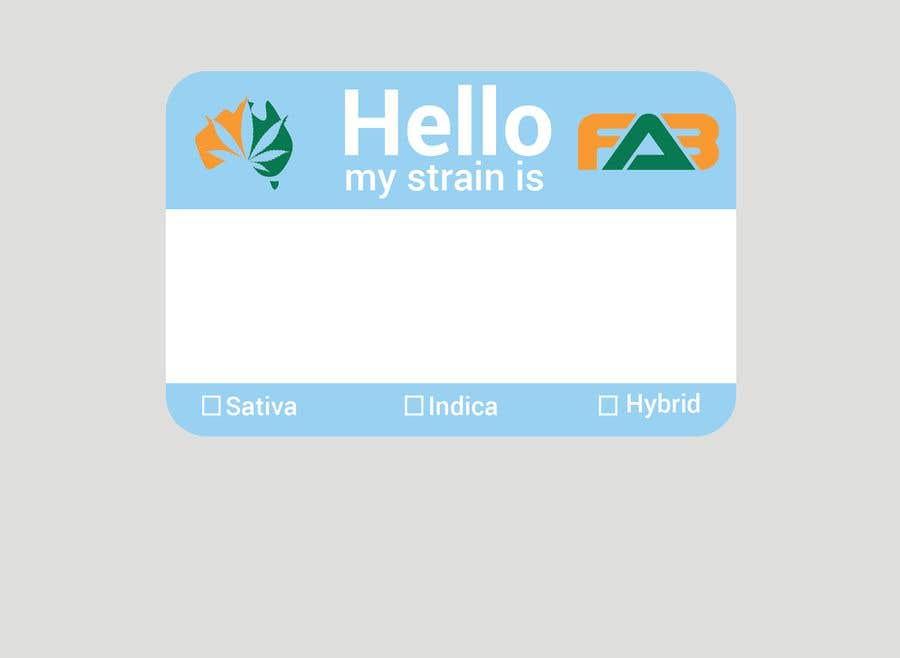 """Kilpailutyö #20 kilpailussa Designer a """"hello my strain name is"""" sticker"""