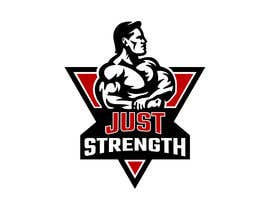 #45 untuk I need someone creative to design a Logo for a fitness business JUST STRENGTH  - 23/05/2019 03:43 EDT oleh KaushikFefar