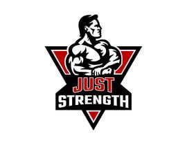 Nro 45 kilpailuun I need someone creative to design a Logo for a fitness business JUST STRENGTH  - 23/05/2019 03:43 EDT käyttäjältä KaushikFefar