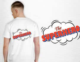"""#91 for Text for tshirts """"The Superhero"""" and """"The Sidekick"""" by luphy"""