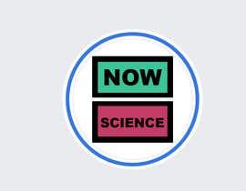 Nro 113 kilpailuun Make me a logo for NOW SCIENCE käyttäjältä jumpy11