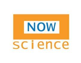 Nro 116 kilpailuun Make me a logo for NOW SCIENCE käyttäjältä dj049836