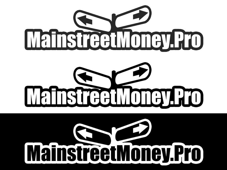 Contest Entry #                                        32                                      for                                         Logo Design for MainstreetMoney.Pro (with plenty of banner work available after)