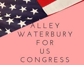 nº 3 pour Alley Waterbury for US Congress par AdmireArt