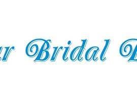 Nro 102 kilpailuun Bridal Boutique Name käyttäjältä AhmedGaber2001