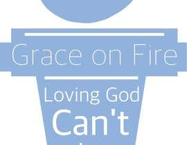 #6 for Design a T-Shirt for Grace on Fire by cdferguson