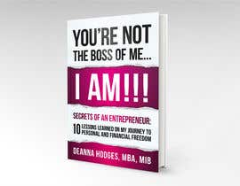 #17 for Design a book cover - You're Not The Boss of Me.....I Am!! by espaciom