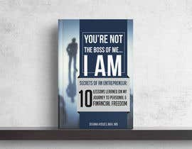 #20 for Design a book cover - You're Not The Boss of Me.....I Am!! by sbh5710fc74b234f