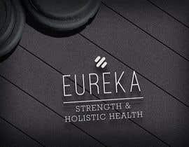 zexysadie tarafından Eureka Strength & Holistic Health - Logo Design için no 19