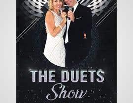 claudiu152 tarafından Create a Poster - Duets Show için no 26