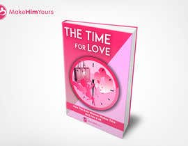 #53 untuk The Time For Love - Ebook Cover Design oleh cyasolutions