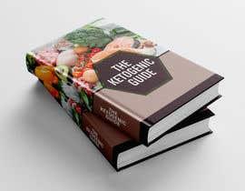 """SKKawsarHossain tarafından create ebook cover design for my """"The Ketogenic Guide"""" için no 39"""