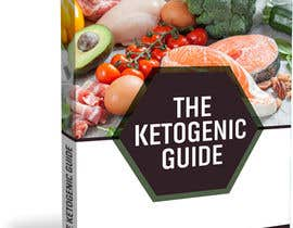 """SKKawsarHossain tarafından create ebook cover design for my """"The Ketogenic Guide"""" için no 47"""
