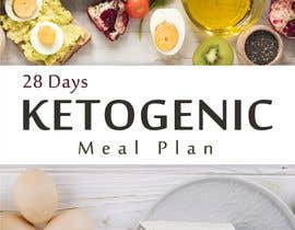 "#76 untuk create an ebook cover design for my ""28 Day Ketogenic Meal Plan"" oleh idrissdrs"