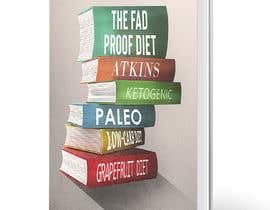 #73 for The Fad Proof Diet Book Covers by luisanacastro110