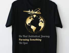 #24 для I need a travel symbol that black and gold globe with a black plane flying around the globe.    Shirt text (On That Sabbatical Journey Pursuing Something We Love. от meemmehemud